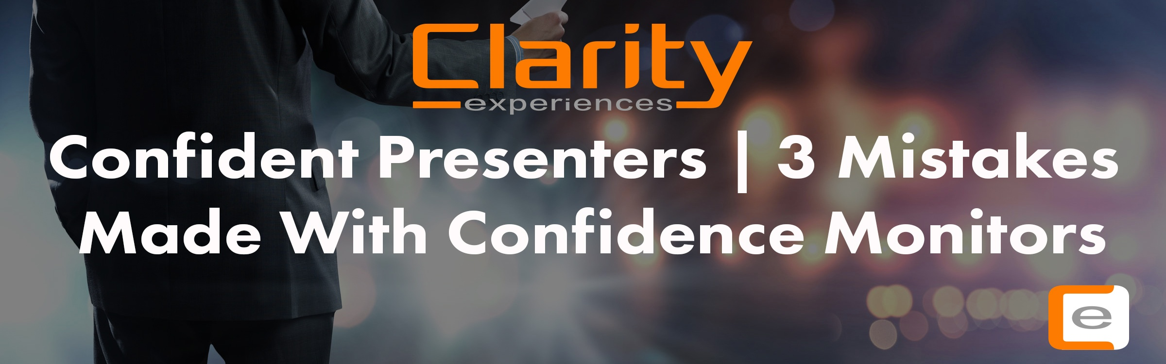 Confident Presenters | 3 Mistakes Made with Confidence Monitors